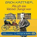 Als ich ein kleiner Junge war | Erich Kästner