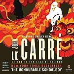 The Honourable Schoolboy: A George Smiley Novel | John le Carré