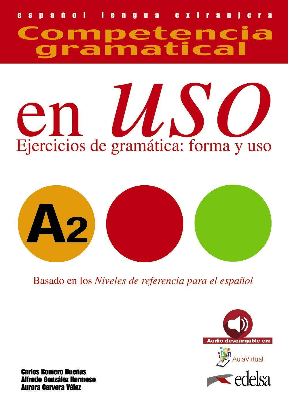 Competencia Gramatical En Uso A2 Libro Del Alumno Spanish