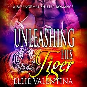 Unleashing His Tiger Audiobook