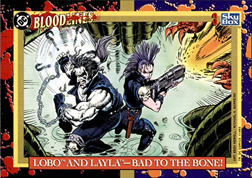 1993 DC Comics Bloodlines #3 Lobo and Layla - Bad to the Bone from Skybox DC Comics Bloodlines