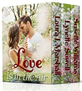 Love is in the Air (A LOVE FOR ALL SEASONS Book 3)