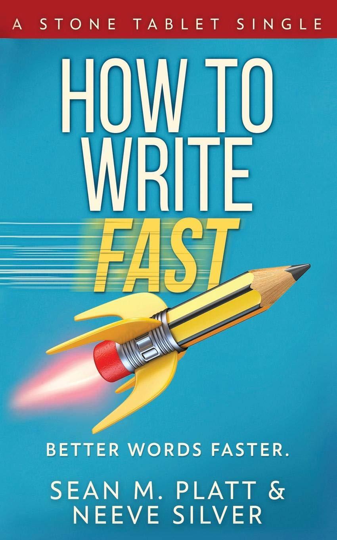 How to Write Fast: Better Words Faster: Amazon.es: Platt, Sean M ...
