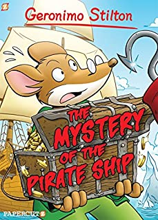 Book Cover: Geronimo stilton 17 : the mystery of the pirate ship.