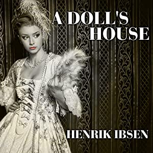 A Doll's House Audiobook