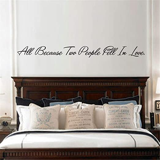 Amazon Com Vinyl Wall Art Inspirational Quotes And Saying Home Decor Decal Sticker Inspiration Quote All Because Two People Fell In Love For Bedroom Living Room Home Kitchen