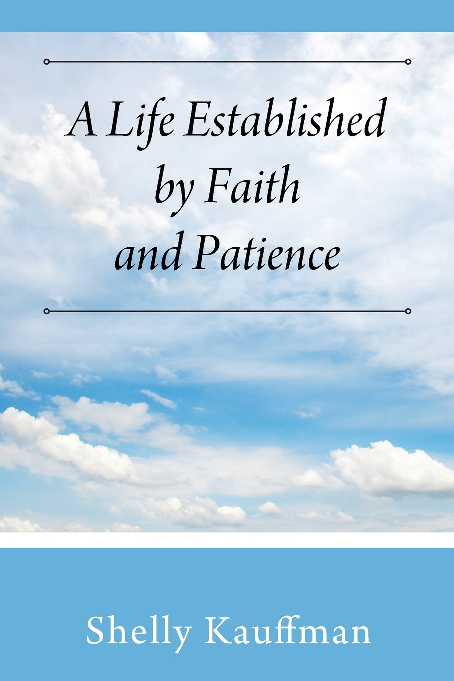 Download A Life Established by Faith and Patience pdf