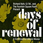 Days of Renewal: A Contemporary Christian Mission | The Fountain Square Fools,Richard Rohr O.F.M.