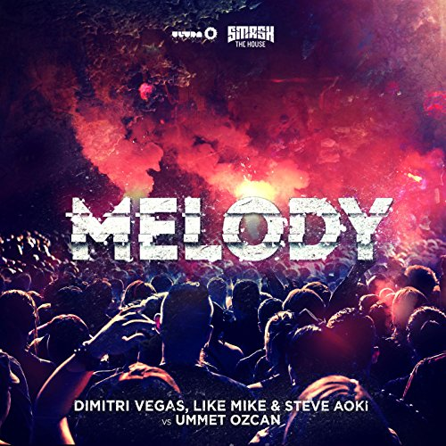 Melody (Radio Mix)