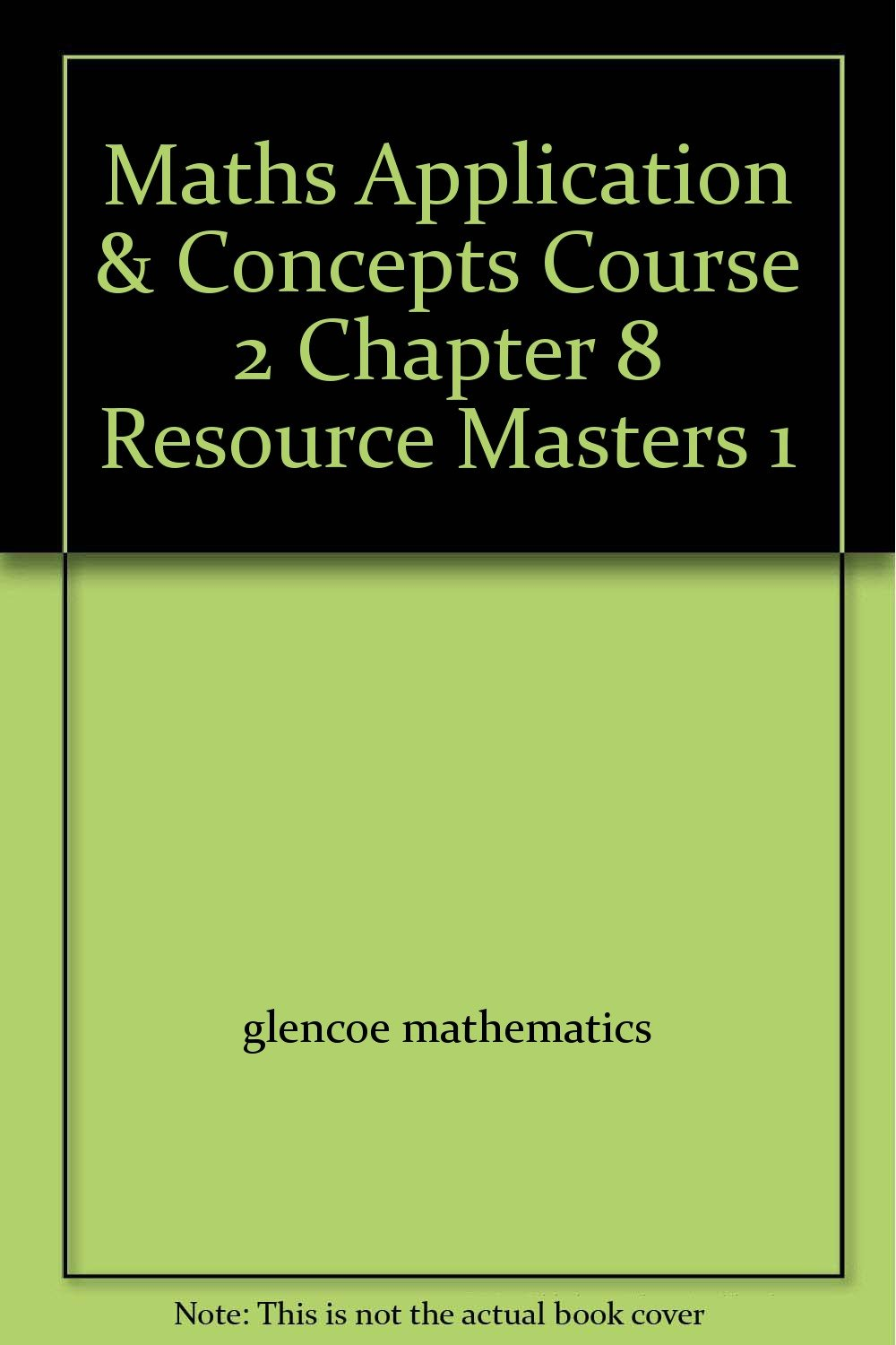 Maths Application & Concepts Course 2 Chapter 8 Resource