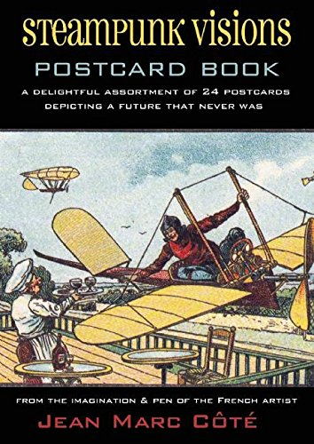 Steampunk Visions Postcard Book: A Delightful Assortment of 24 Postcards Depicting a Future That Never (Assortment Four)