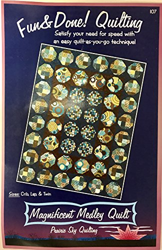 Fun & Done Magnificent Medley Quilt Sewing Pattern (Patterns Done And Quilt Fun)