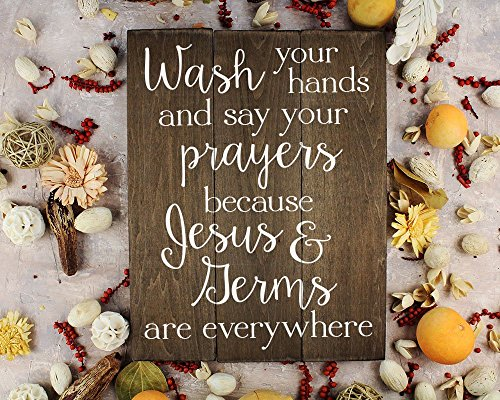 Wash your hands and say your prayers Sign Bathroom Decor Wall Art Kitchen Decor Kitchen Wall Art Bathroom Art (Wall Decor Sign)