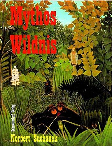 Mythos Wildnis
