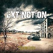 Extinction: Green Fields, Book 4 | Adrienne Lecter