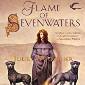Flame of Sevenwaters: Sevenwaters, Book 6 | Juliet Marillier