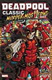 img - for Deadpool Classic Vol. 22: Murder Most Fowl book / textbook / text book