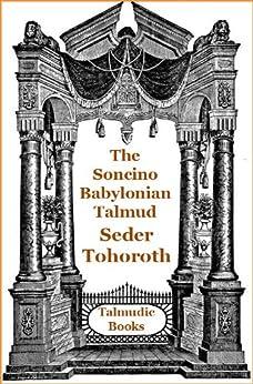 Talmud Mishnah Seder Tohoroth (Soncino Babylonian Talmud Book 53) by [Slotki, I. W., Bornstein, H., Segal, M. H., Fishman, I., Lehrman, S. M.]