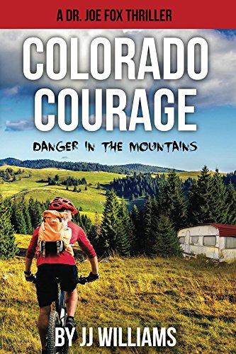 Colorado Courage (Dr. Joe Fox Adventures Book 1)