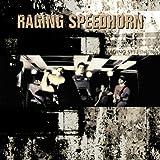 Raging Speedhorn by Raging Speedhorn (2006-01-01)