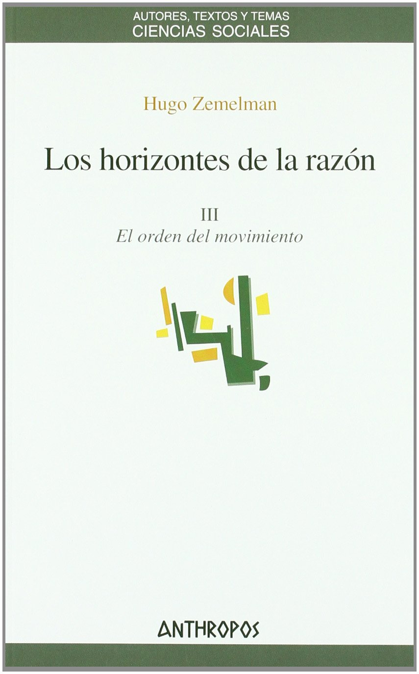 HORIZONTES DE LA RAZON 3, LOS (Spanish Edition) (Spanish) Paperback – January 1, 2011