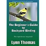 The Beginner's Guide to Backyard Birding