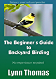 The Beginner's Guide to Backyard Birding