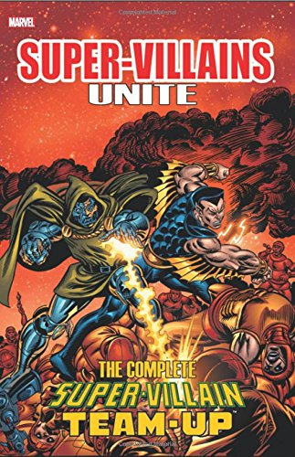 Super-Villains Unite: The Complete Super-Villain T…
