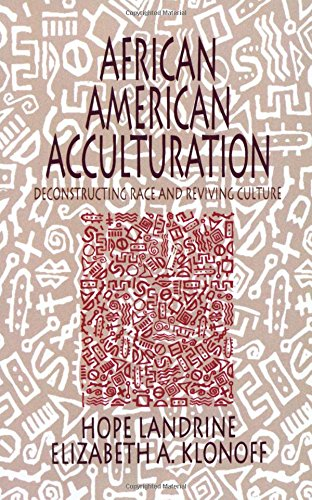 Search : African American Acculturation: Deconstructing Race and Reviving Culture
