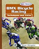 BMX Bicycle Racing, Brian Wingate, 0823938433