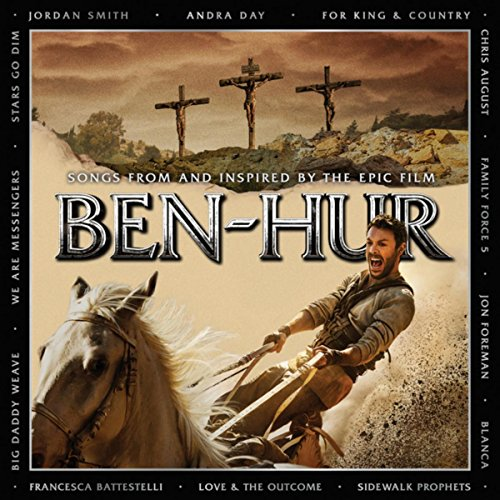 BEN HUR: Songs From And Inspir...