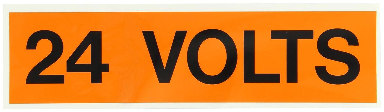 9 Length x 2-1//4 Height Pressure Sensitive Vinyl Legend24 Volts Black on Orange Voltage Marker
