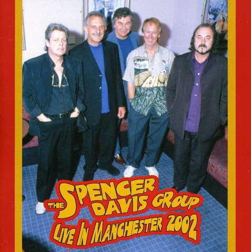The Spencer Davis Group Live In Manchester 2002