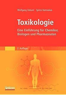 Toxikologie: Eine Einfuhrung fur Naturwissenschaftler und Mediziner