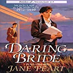 Daring Bride: Montclair at the Crossroads 1932-1939 | Jane Peart