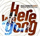 Here We Gong by Pascal Schumacher (2009-09-08)