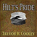 Hilt's Pride: The Bowl of Souls, Book 1.5 Audiobook by Trevor H. Cooley Narrated by Andrew Tell