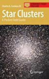 Book cover image for Star Clusters: A Pocket Field Guide (Astronomer's Pocket Field Guide)