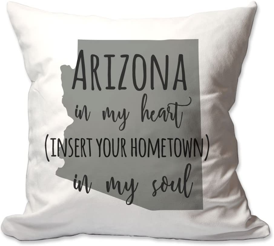 Pattern Pop Customized Arizona in My Heart [Your Hometown] in My Soul Throw Pillow