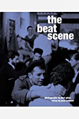 The Beat Scene: Photographs by Burt Glinn Hardcover