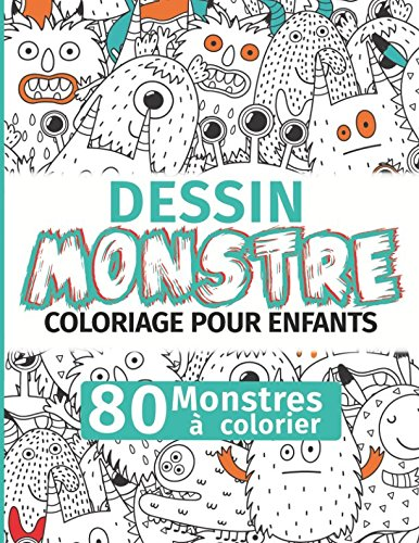 Coloriages Monstres Halloween (Dessin Monstre: Coloriage pour enfants : 80 Monstres à colorier (French)