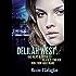 Delilah West V1 (The Delilah West Thriller Series)