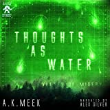 img - for Thoughts as Water: Valley of Misery, Alien Invader, Book 1 book / textbook / text book