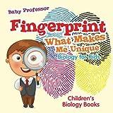 Fingerprint - What Makes Me Unique : Biology for Kids | Children's Biology Books