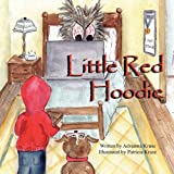 Little Red Hoodie, Adrianna Kruse, 1936046423