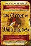 The Order of Melchizedek, Francis Myles, 1616233206
