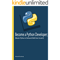 Become a Python  Developer: Master Python in Demand Skills  From Scratch (English Edition)