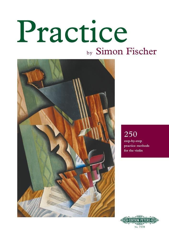 Practice (250 step-by-step practice methods for the violin)