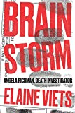 Brain Storm (Angela Richman, Death Investigator)