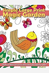 Simple Large Print Magic Garden Color By Number Adult Coloring Book: Flowers, Birds, Butterflies & More (Beautiful Adult Coloring Books) (Volume 77) Paperback